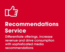 Recommendations Service - Differentiate offerings, increase revenue and drive consumption with sophisticated media recommendations